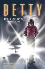 USED (LN) Betty: The Helen Betty Osborne Story by David Alexander Robertson