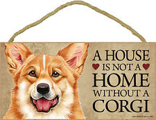 Corgi Wood Dog Sign Wall Plaque Photo Display 5 x 10 – House Is Not A Home + .