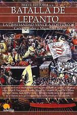Breve Historia de la Batalla de Lepanto by Luis E Íñigo Fernández (2015,...