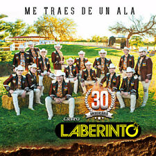 Grupo Laberinto - Me Traes De Un Ala [New CD]