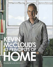 Kevin McCloud's 43 Principles of Home: Enjoying Life in the 21st Century by Kev…