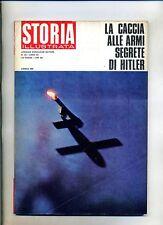 STORIA ILLUSTRATA#APRILE 1968 N.125#CACCIA ALLE ARMI SEGRETE DI HITLER#Mondadori