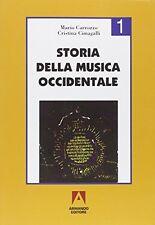 Storia della musica occidentale. Per i Licei a indirizzo socio-psico-pedagogico e gli Ist. Magistrali