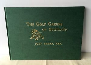John Smart & George Aikman - A Round of the Links: Views Golf Greens of Scotland