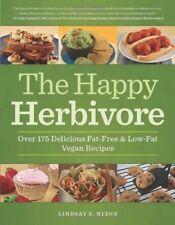The Happy Herbivore Cookbook: Over 175 Delicious F