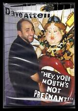 "DAVE ATTELL  ""HEY, YOUR MOUTH'S NOT PREGNANT""  DVD"