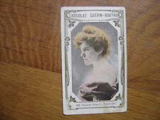 Chromos CHOCOLAT GUERIN BOUTRON Suzanne Despres vaudeville 584