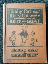 1925 Tabby Cat & Kitty Cat make friends w/ Billy the Goat Book