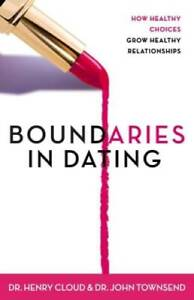 Boundaries in Dating: How Healthy Choices Grow Healthy Relationships - GOOD