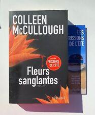 Livre Fleurs Sanglantes Colleen McCullough Frissons De L'été Avec Marque Page