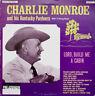 "1972 CHARLIE MONROE ALBUM ""LORD, BUILD ME A CABIN"" BLUEGRASS PMR-261"