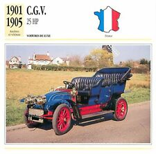 C.G.V.  25 HP  4 Cyl. Luxe 1901-1905 France CAR VOITURE CARTE CARD FICHE