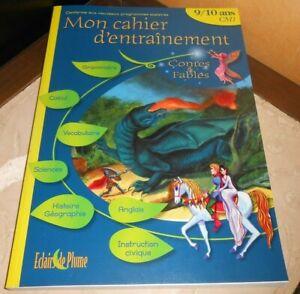 livre CAHIER D ENTRAINEMENT contes et fables 9/10 ans CM1 français, math...-neuf