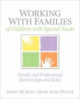Working with Families of Children with Special Needs : Family and...