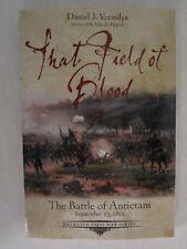 Emerging Civil War: That Field of Blood : The Battle of Antietam, September 1862