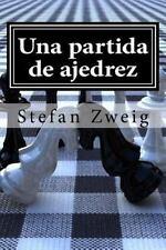 Una Partida de Ajedrez by Stefan Zweig (2015, Paperback)