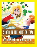 ebook $1000 IN ONE WEEK ON EBAY EBOOK PDF MASTER RESELL RIGHTS FAST SHIPPING