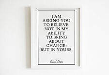 Barack Obama - I Am Asking You To Believe  Poster Print Watercolor Art Artwall H