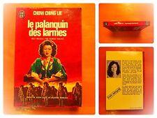 Le palanquin des larmes. Chow Ching Lie. Roman J'Ai Lu N° D 83