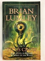 Titus Crow Volume 2: The Clock of Dreams Spawn of the Winds Paperback Softcover