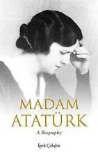 NEW Madam Atatürk by Ipek Çalislar