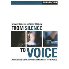 The Culture and Politics of Health Care Work: From Silence to Voice : What...