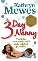 The 3 Day Nanny by Kathryn Mewes NEW
