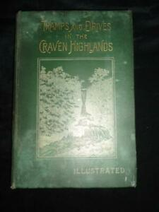 Tramps & Drives in Craven Highlands Harry Speight Yorkshire Dales history 1895