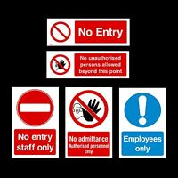 No Entry / Admittance / Staff Only Plastic Sign, Sticker - All Materials & Sizes