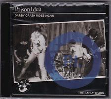 Poison Idea - Darby Crash Rides Again - CD (Brand New Sealed)