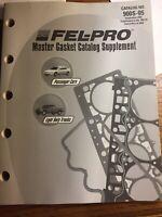Vtg 2005 Fel-Pro Master Gasket Supplement Catalog 900S-05