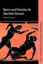 Key Themes in Ancient History: Sport and Society in Ancient Greece by Mark...