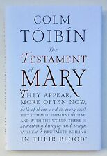 The Testament Of Mary by Colm Toibin **Signed U.K 1st/1st**