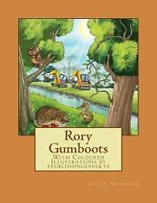 Rory Gumboots : With Coloured Illustrations by Eileen Moynihan (2014, Paperback)
