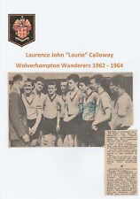 LAURIE CALLOWAY WOLVERHAMPTON WANDERERS 1962-1964 ORIGINAL SIGNED NEWSPAPER PIC