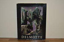 Le Monde Imaginaire de Marcel Delmotte - Waldemar George Edition Max Fourny (PW