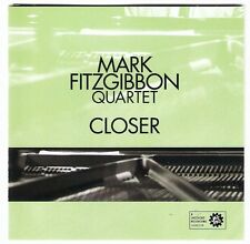 MARK FITZGIBBON QUARTET Closer CD David Rex OM LEE craig simon