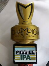 New listing Champion Brewing Missle Ipa Bar beer Tap Handle