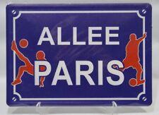ALLEE PARIS football plaque métal sérigraphie 21x15 cm NEUF