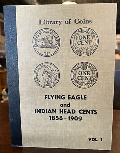 LIBRARY OF COINS VOL 1 FLYING EAGLE INDIAN HEAD CENTS 1856-1909 - ALBUM ONLY