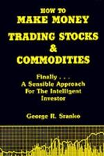 How to Make Money Trading Stocks & Commodities (Paperback or Softback)