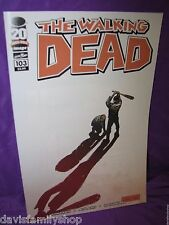 The Walking Dead #103 1st Print Image Comic Something To Fear Aftermath AMC