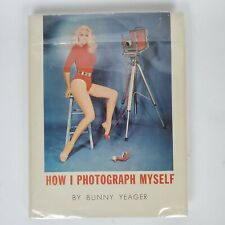How I Photograph Myself Bunny Yeager HC w/ DJ 1965 2nd Print Figure Photography