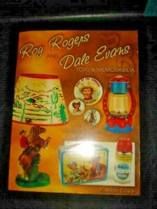 Roy Rogers and Dale Evans Toys & Memorabilia by Coyle YEAR 2000