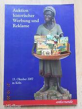 1. Auktion historischer Reklame Auktionskatalog Antico Mondo Köln 13.10.2007