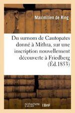 Du Surnom de Cautopates Donne a Mithra, Sur Une Inscription Nouvellement Decouve