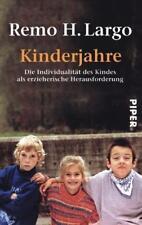 Kinderjahre - Remo H. Largo - UNGELESEN