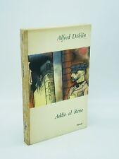 Alfred Döblin - ADDIO AL RENO - 1949, Einaudi [prima edizione]