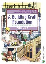 A Building Craft Foundation: Level 1 & 2 (NVQ Construction Series),Peter Brett