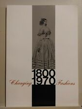 Changing Fashions 1800-1970 by Elizabeth Coleman The Brooklyn Museum
